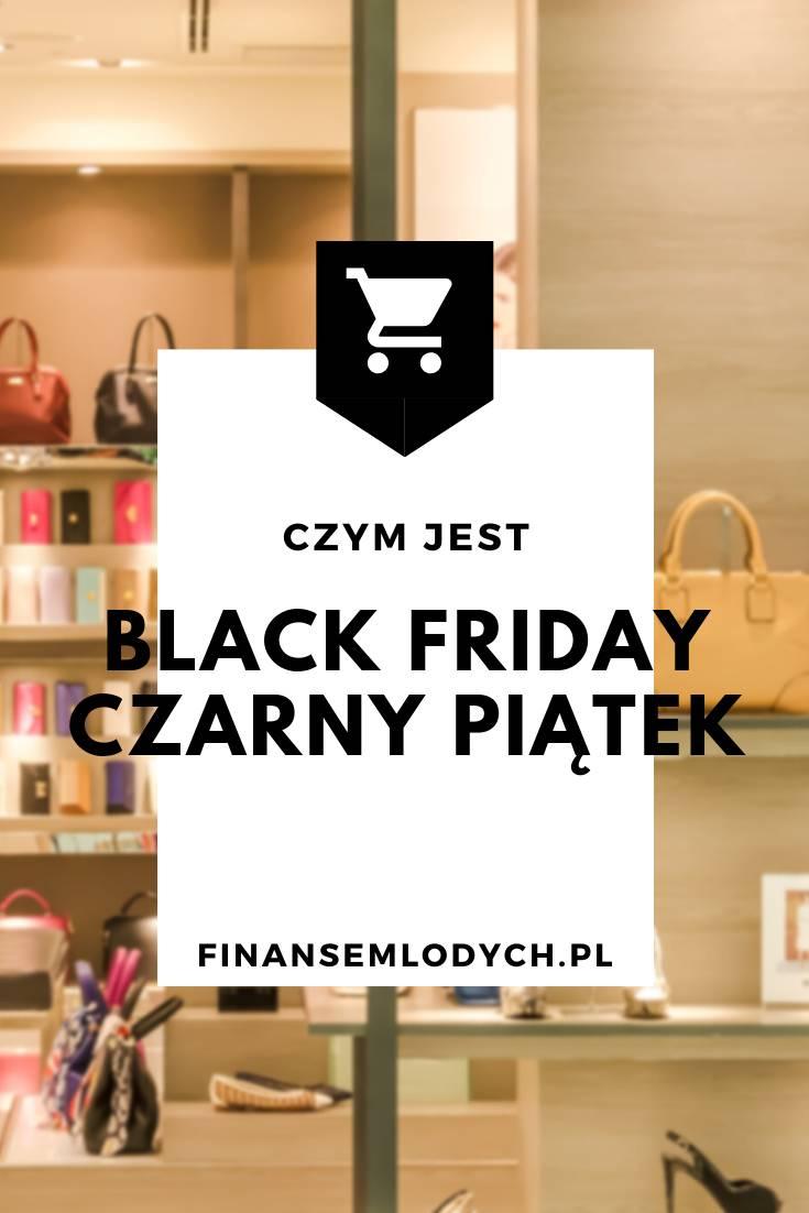 Czym jest Black Friday - Czarny Piątek