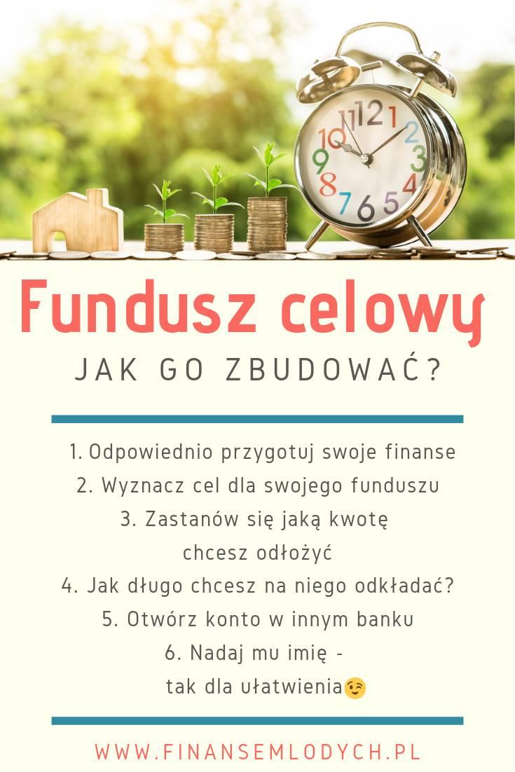 Fundusz celowy - jak go zbudować