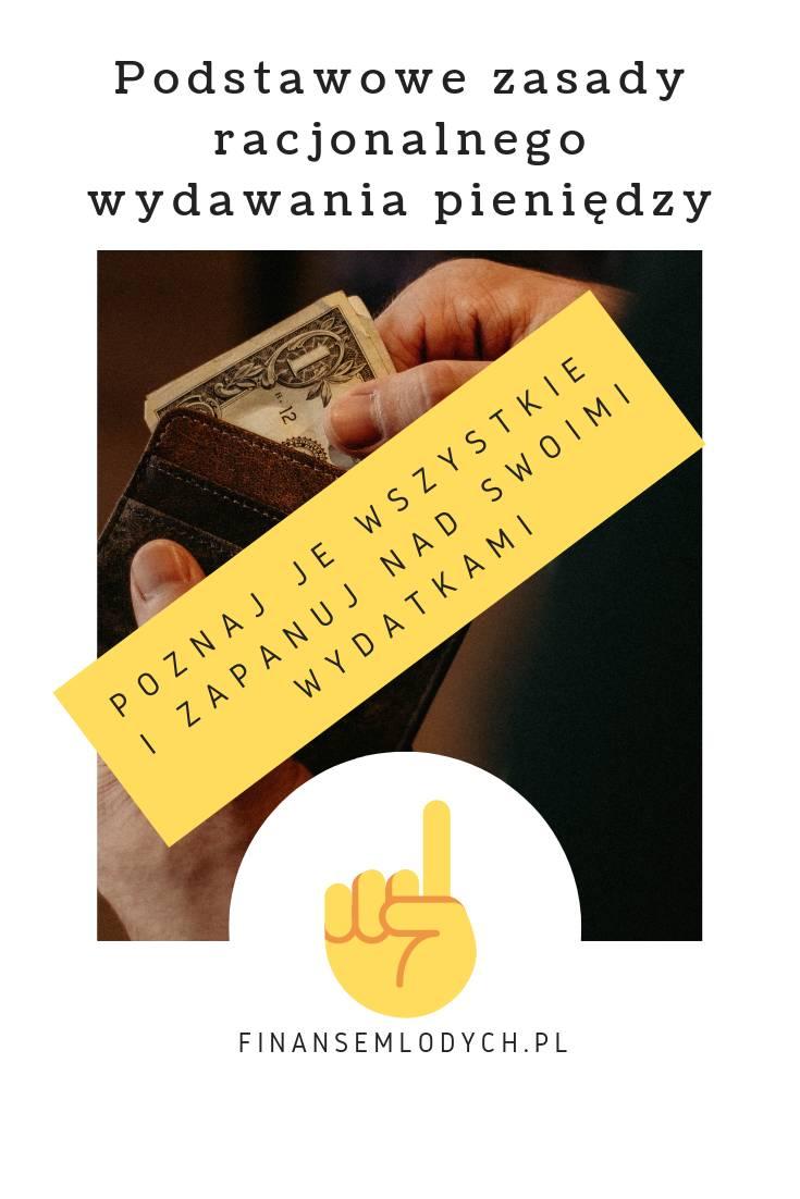 Grafika Pinterest dowpisu - Podstawowe zasady racjonalnego wydawania pieniędzy