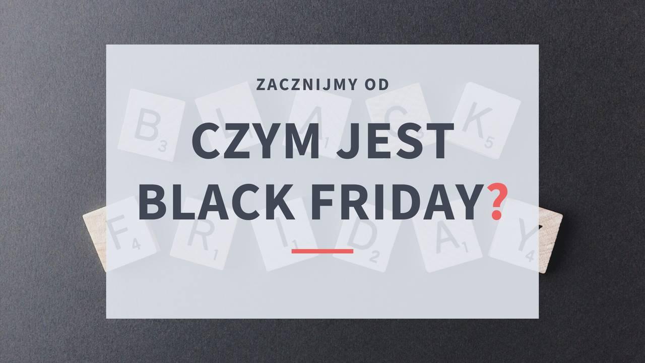 Czym jest Black Friday