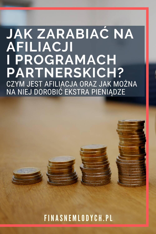Jak zarabiać naafiliacji iprogramach partnerskich